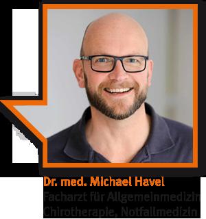 Dr. med. Michael Havel, Facharzt für Allgemeinmedizin, Chirotherapie, Notfallmedizin