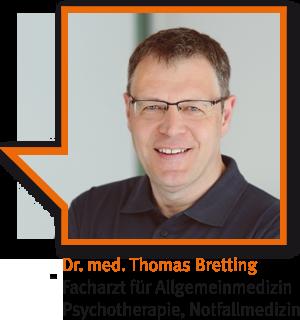 Dr. med. Thomas Bretting, Facharzt für Allgemeinmedizin, Psychotherapie, Notfallmedizin